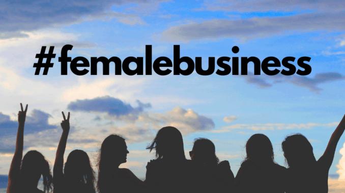 #femalebusiness