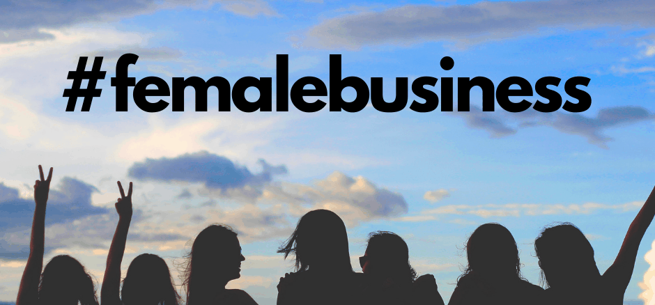 #femalebusiness